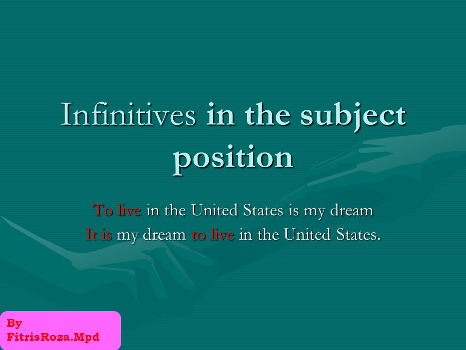 To form infinitives use to + base form of the verb I want to dance To form negative infinitives use Not + infinitive He decided not to go to the party.