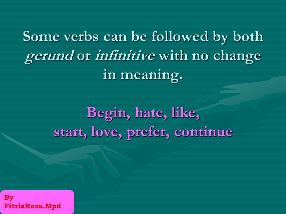 These verbs are: allowencouragepermit requireadviseforce allowtellpersuade requirepermitremind urgeforbidinvite warm encouragecommand trustteachconvince oder causehire By FitrisRoza.Mpd