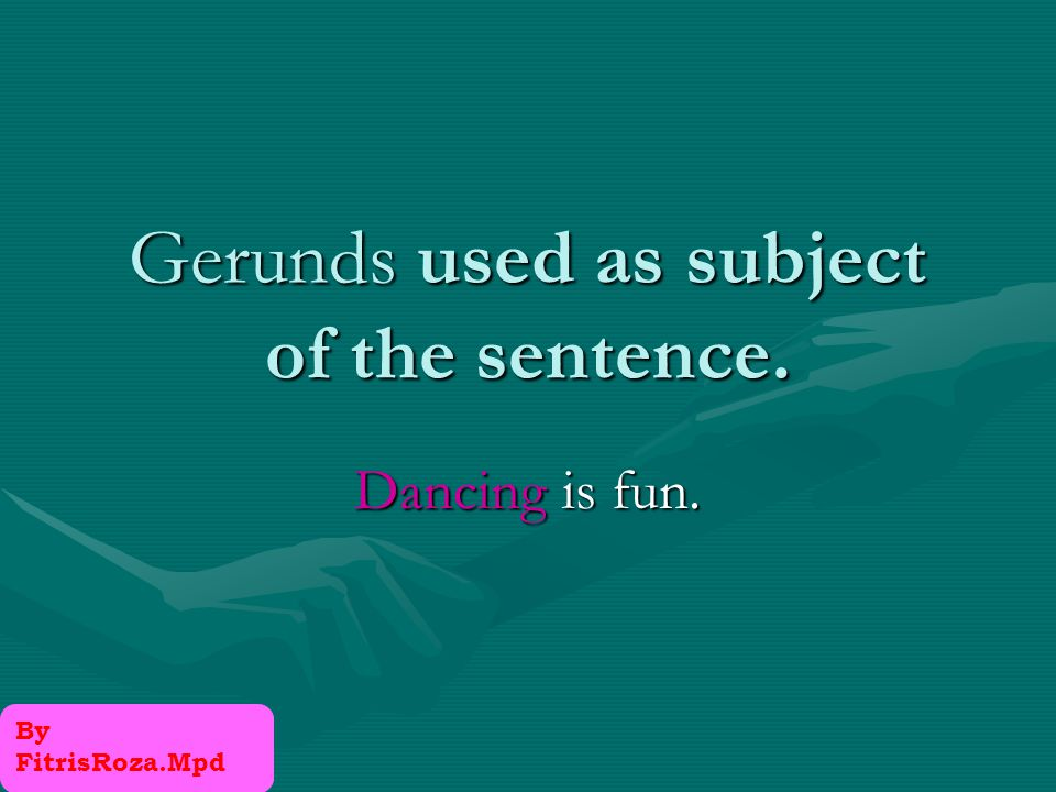 To form gerunds, use the base form + ing (don't' forget the rules for spelling of ing form of verbs) I enjoy learning English To form negative gerunds, use not + gerund Not speaking English well is my biggest problem in this country.