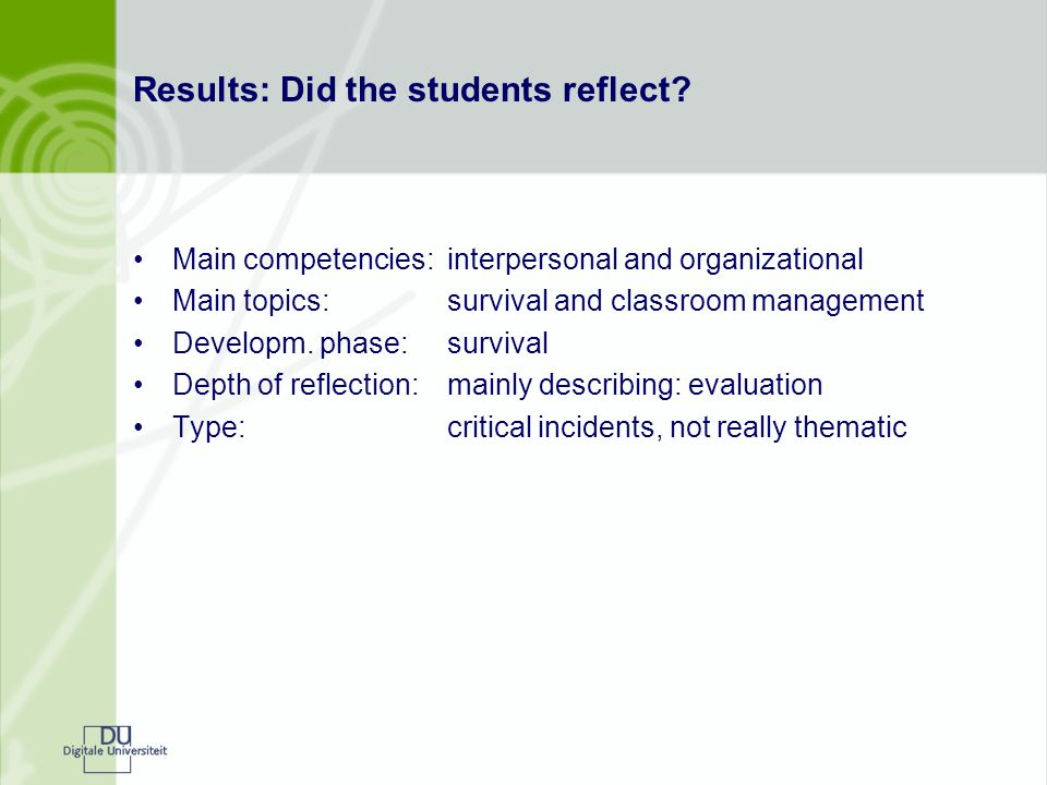 Main competencies:interpersonal and organizational Main topics:survival and classroom management Developm.