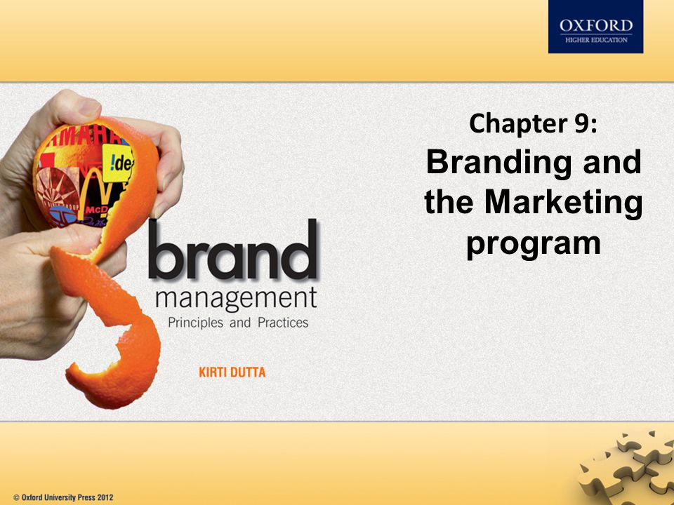 Chapter 9: Branding and the Marketing program