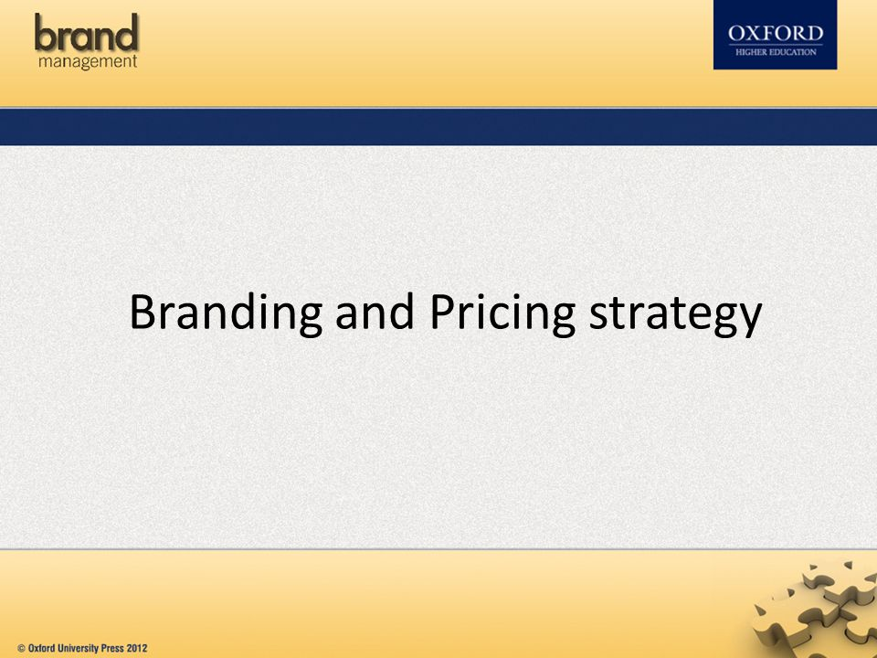 Branding and Pricing strategy