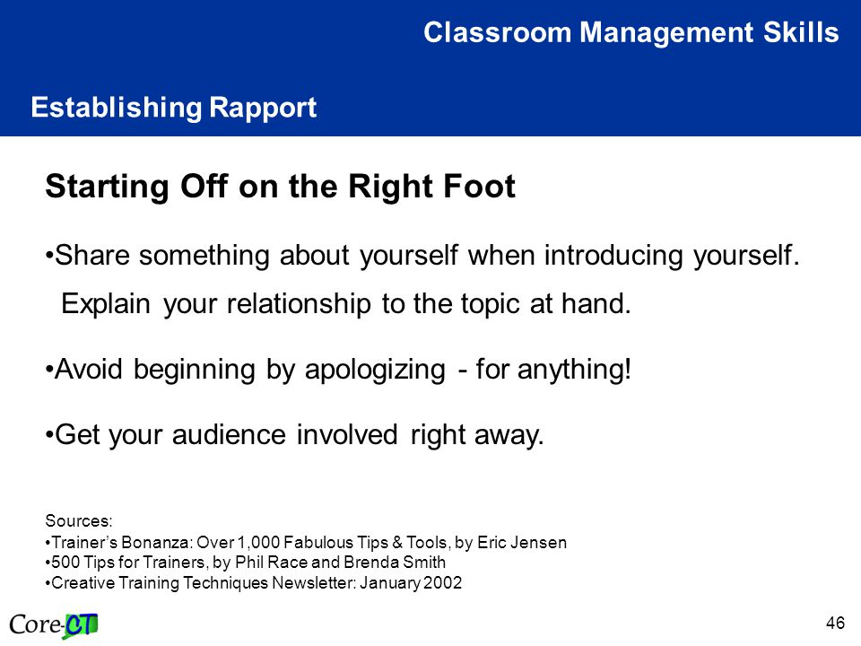 46 Establishing Rapport Classroom Management Skills Starting Off on the Right Foot Share something about yourself when introducing yourself.