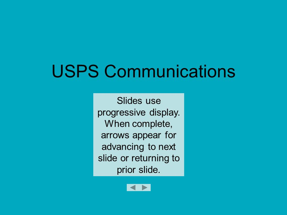 Strategic Plan for Communications GOAL To create, maintain and use effective, two-way internal and external communications systems which support rapid and accurate information exchange with USPS members, partners, commercial interests and the general public.