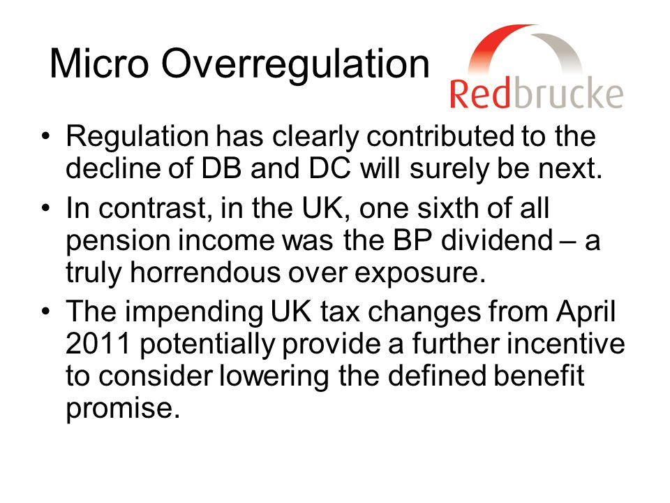 Micro Overregulation Regulation has clearly contributed to the decline of DB and DC will surely be next.