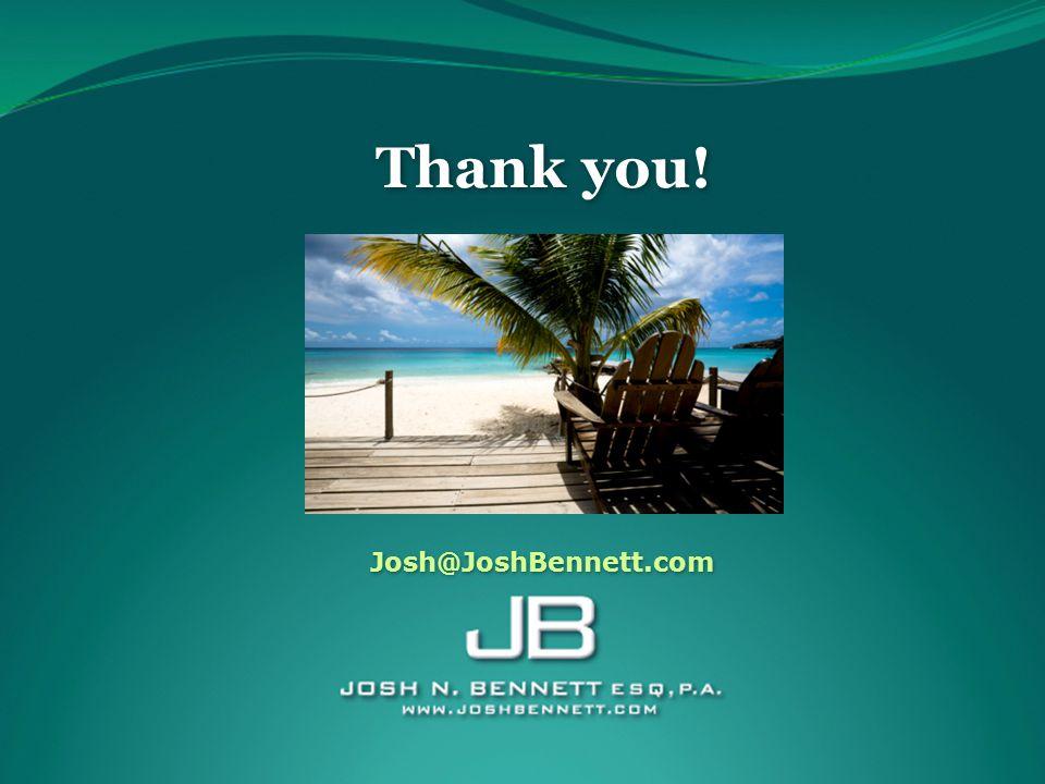 Thank you! Josh@JoshBennett.com