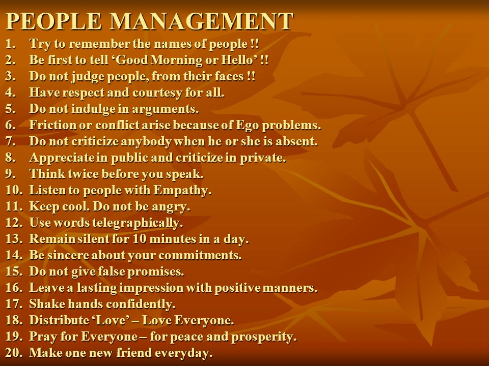 FAMILY MANAGEMENT 1.Do not mix up the professional and family life.