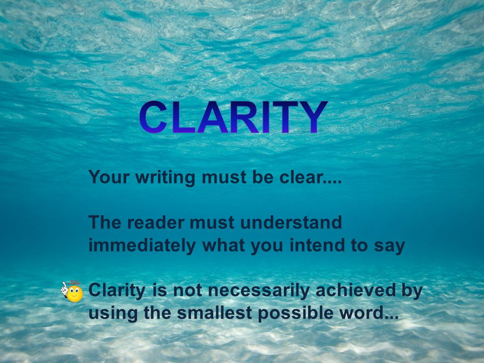 How can I write CLEARLY?