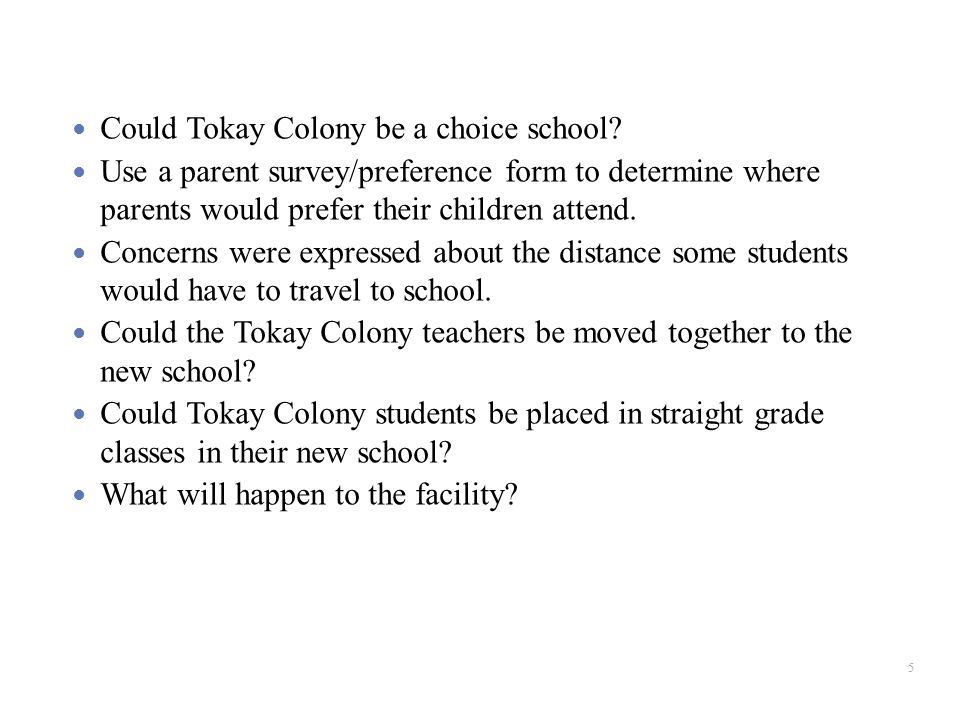 Could Tokay Colony be a choice school.