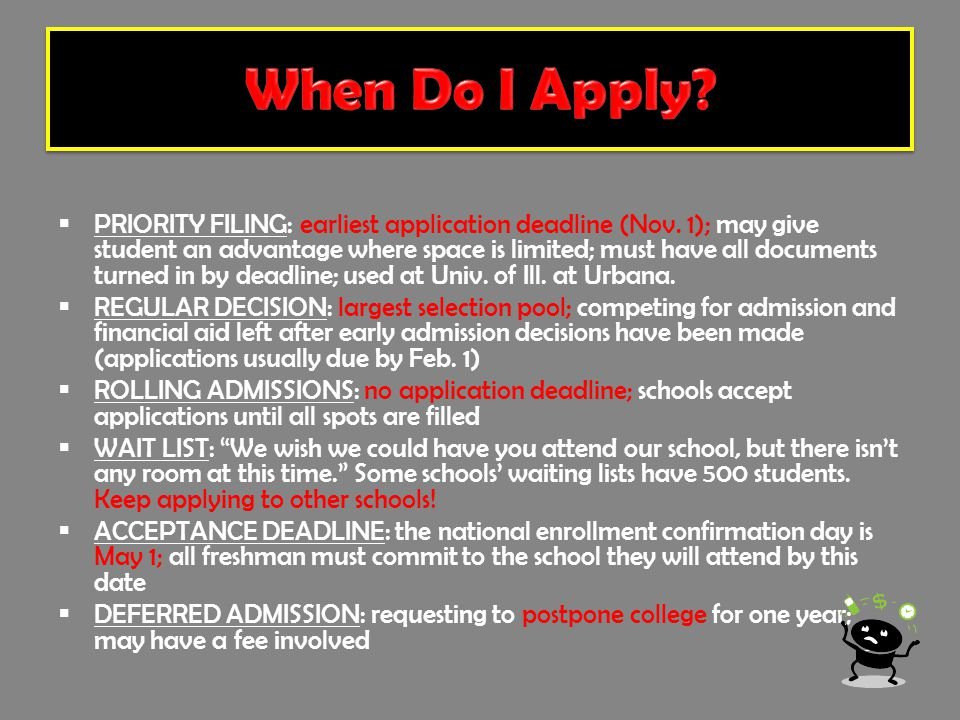  PRIORITY FILING: earliest application deadline (Nov.