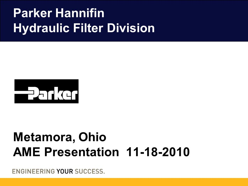 2 Metamora, Ohio Division of Parker Hannifin's Filtration Group Since early 1970's 107,500 sq.