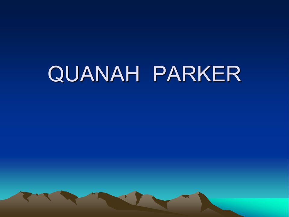 QUANAH PARKER
