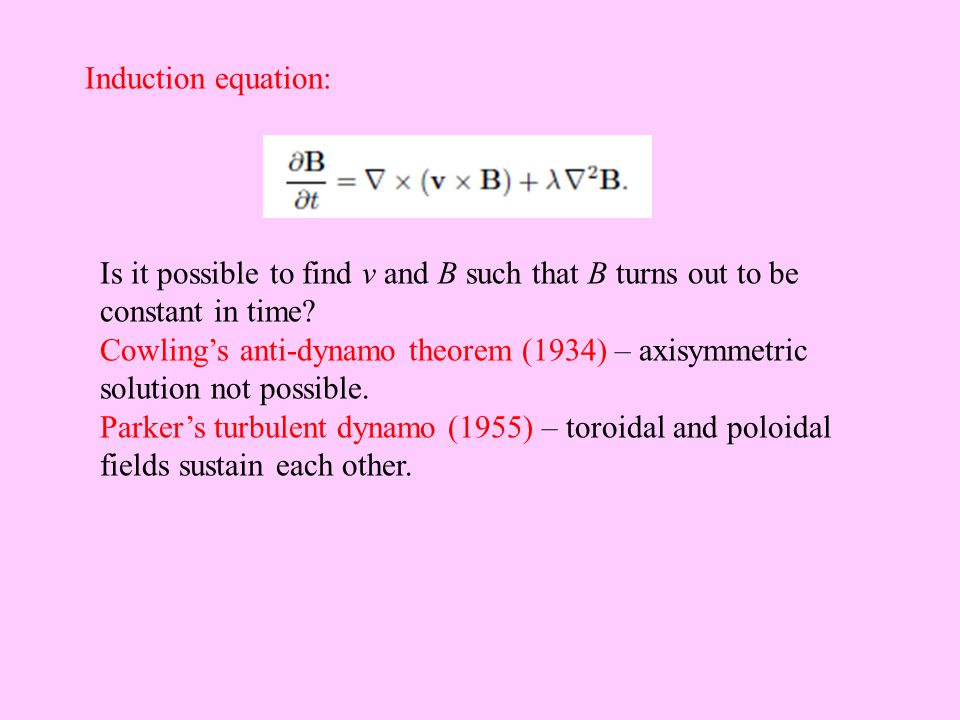 Induction equation: Is it possible to find v and B such that B turns out to be constant in time.