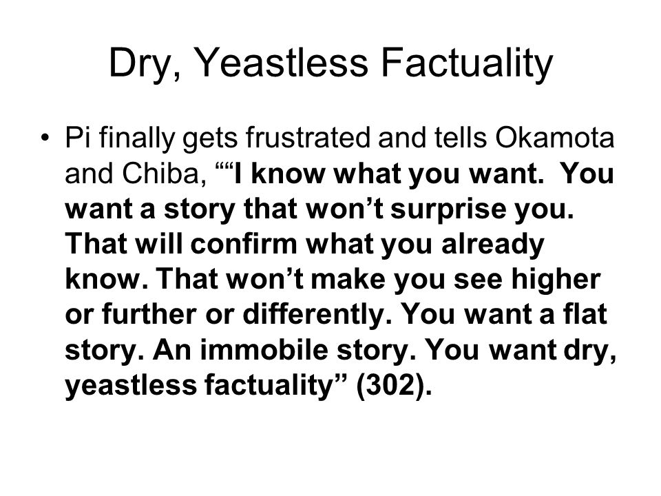 Dry, Yeastless Factuality Pi finally gets frustrated and tells Okamota and Chiba, I know what you want.