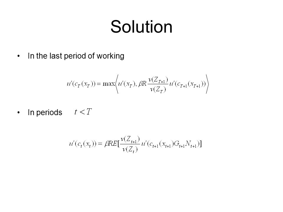 Solution In the last period of working In periods