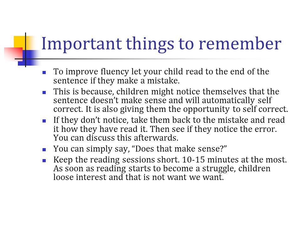Important things to remember Children will often substitute words with others, but the meaning can still be the same.