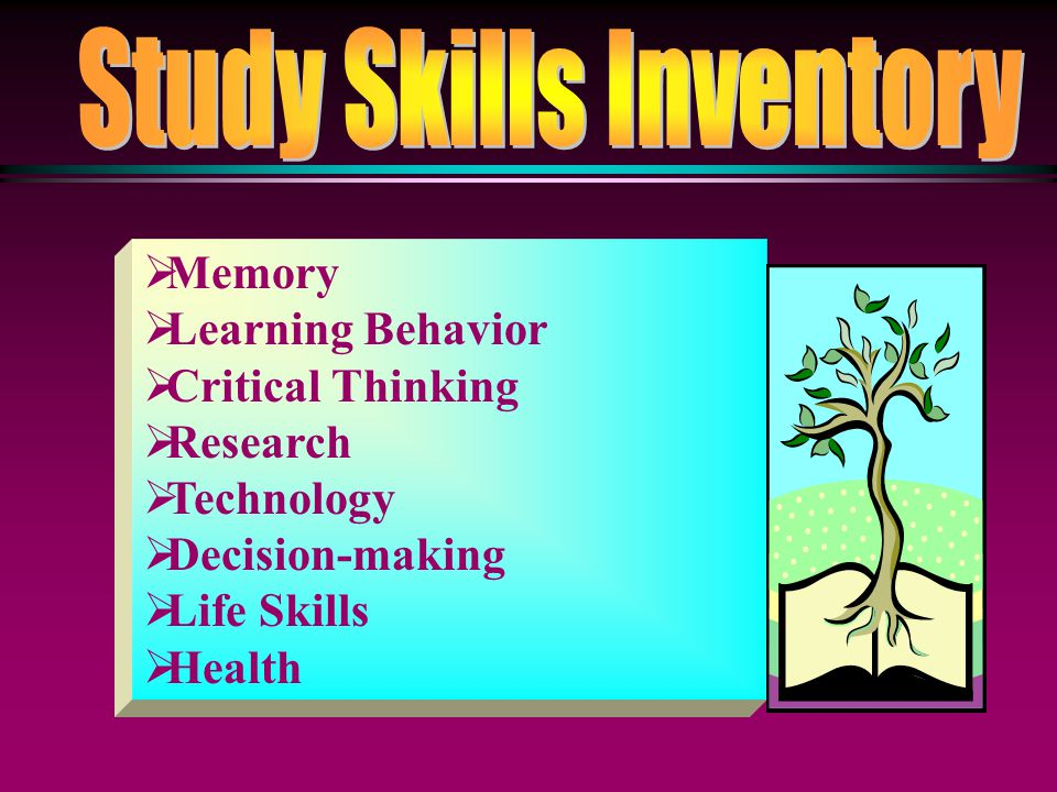  Memory  Learning Behavior  Critical Thinking  Research  Technology  Decision-making  Life Skills  Health