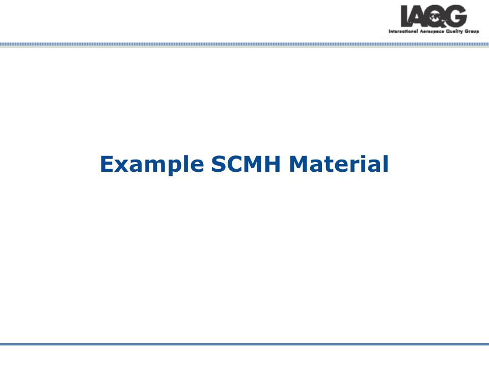 Example SCMH Material
