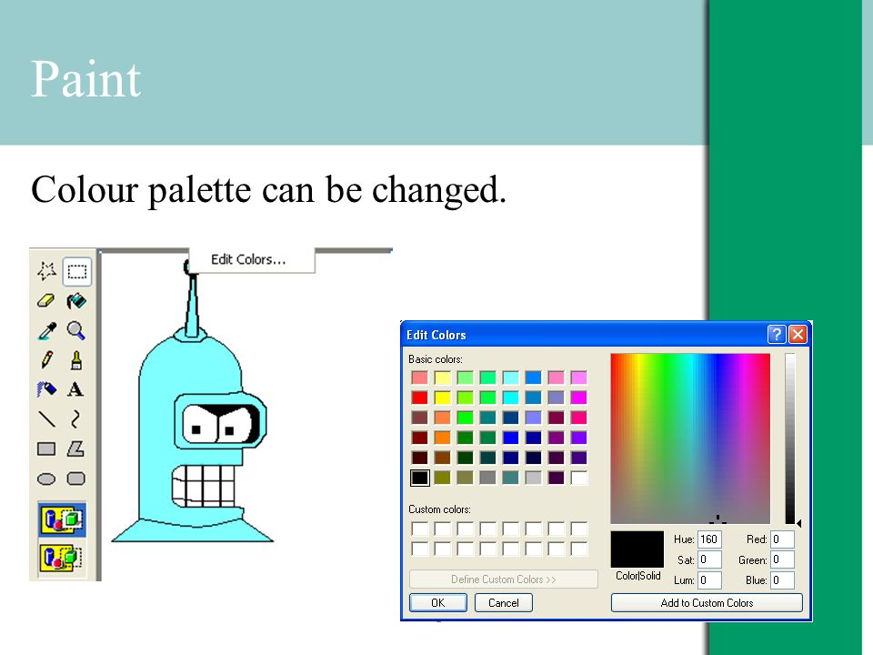 Paint Colour palette can be changed.