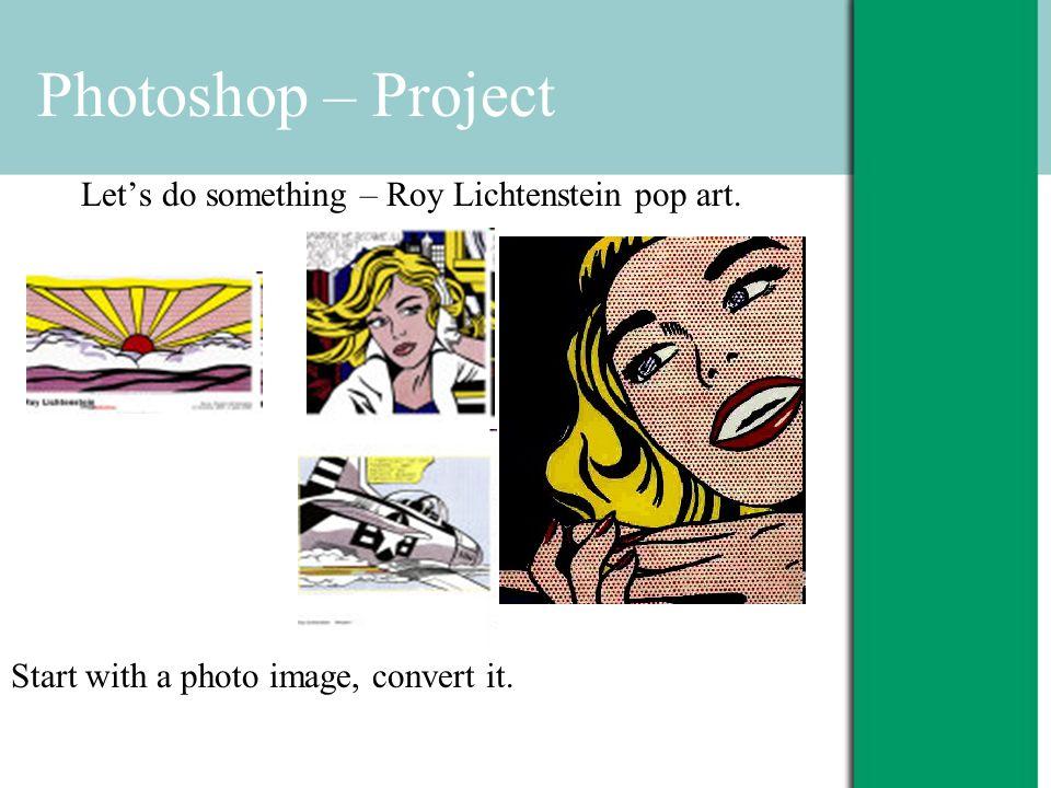 Photoshop – Project Let's do something – Roy Lichtenstein pop art.
