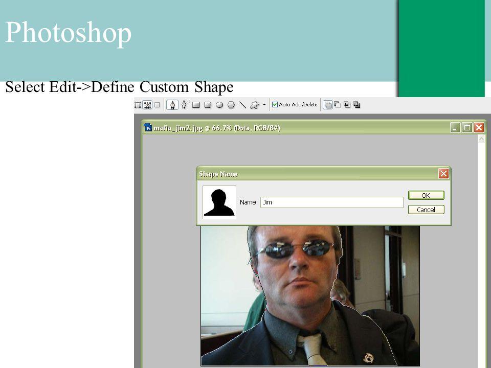 Photoshop Select Edit->Define Custom Shape