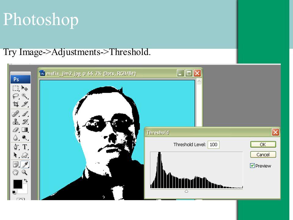 Photoshop Try Image->Adjustments->Threshold.
