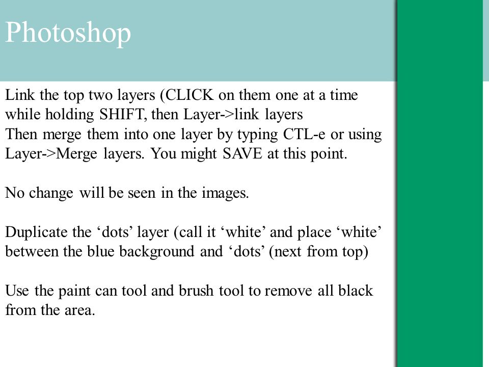 Photoshop Link the top two layers (CLICK on them one at a time while holding SHIFT, then Layer->link layers Then merge them into one layer by typing CTL-e or using Layer->Merge layers.