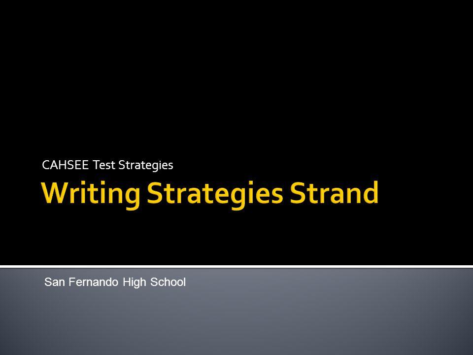 CAHSEE Test Strategies San Fernando High School