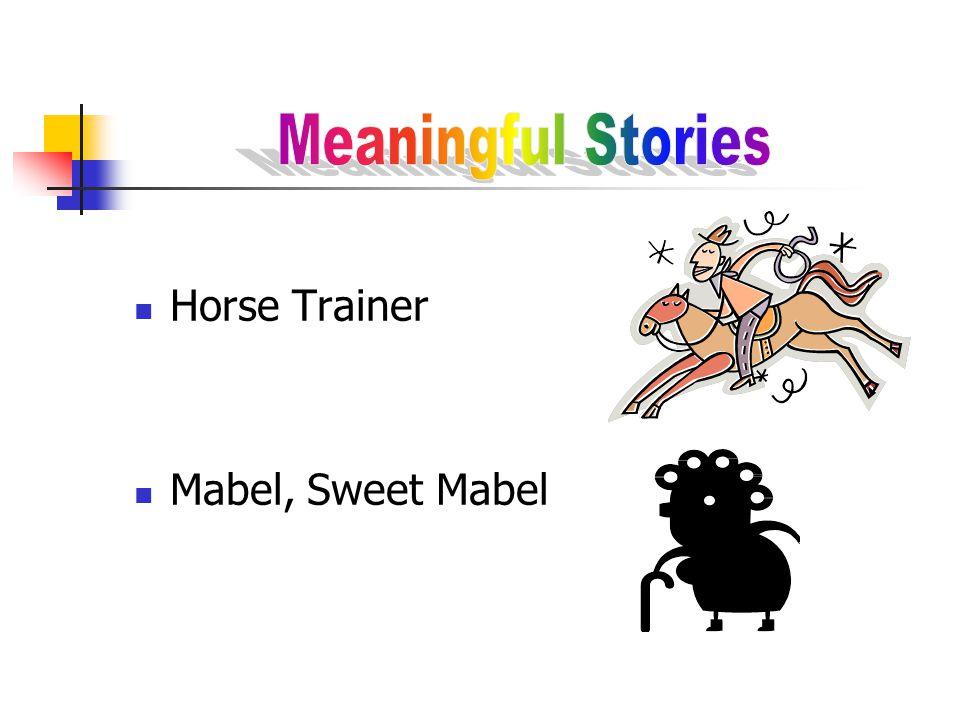 Horse Trainer Mabel, Sweet Mabel