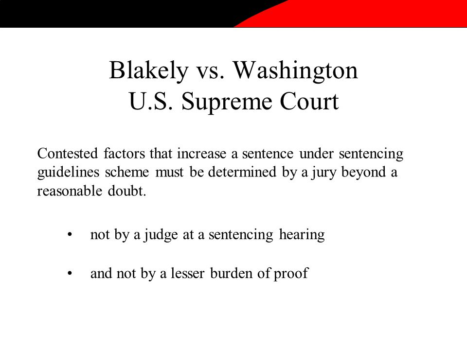 Blakely vs. Washington U.S.
