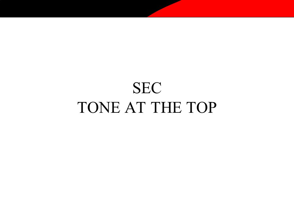 SEC TONE AT THE TOP