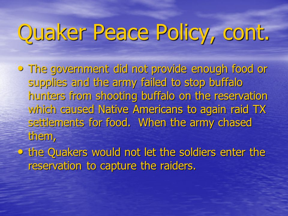 Quaker Peace Policy, cont.