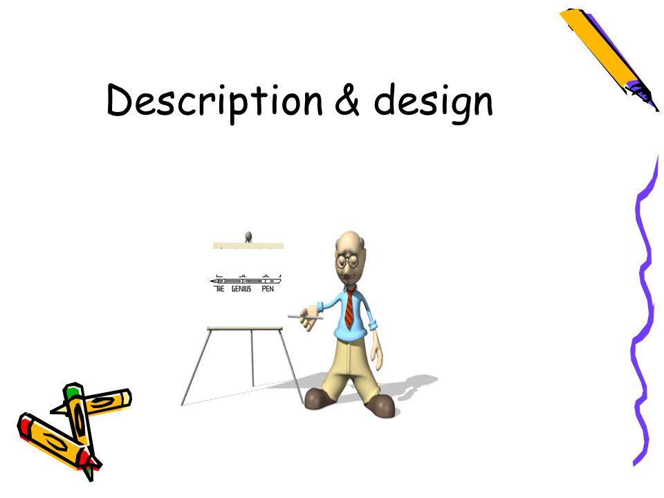 Description & design