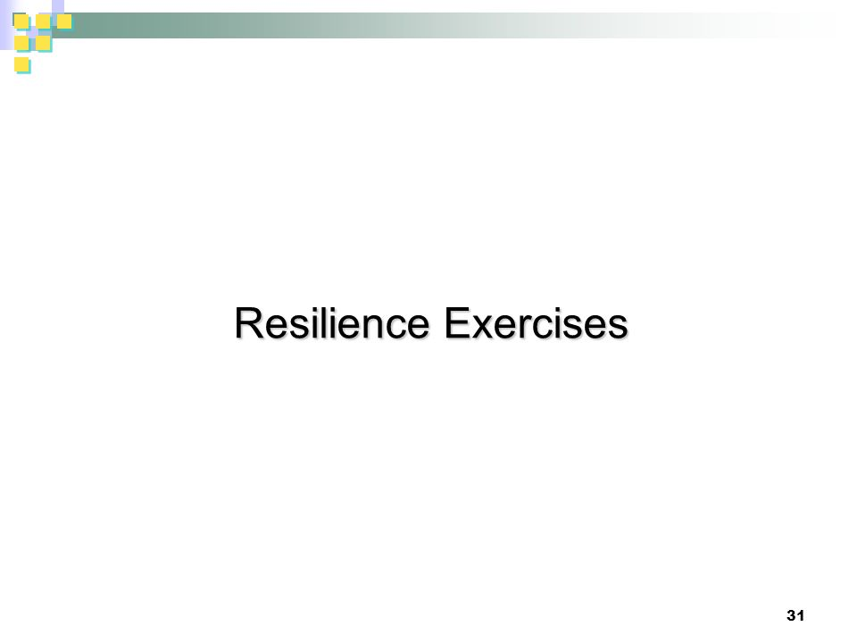 Resilience Exercises 31