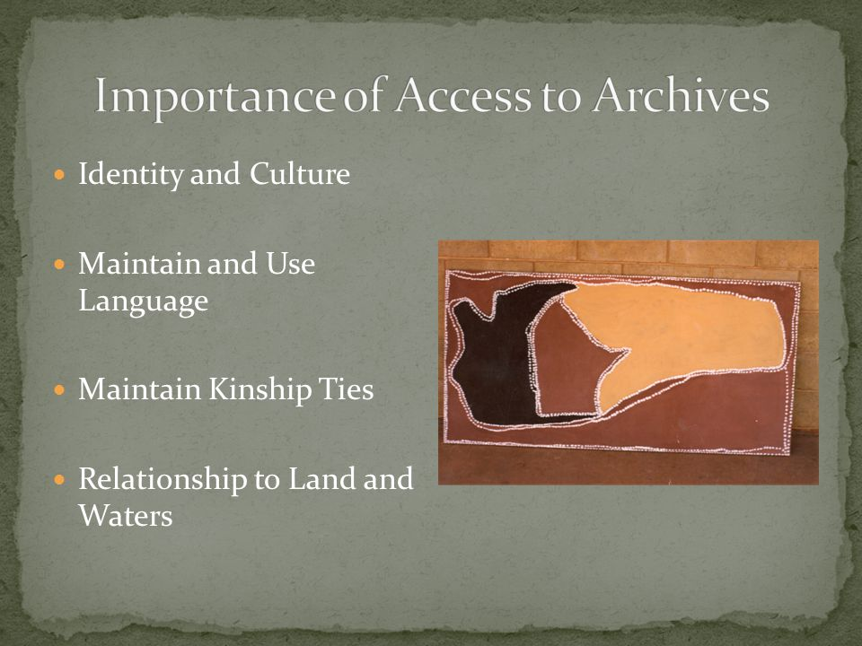 Identity and Culture Maintain and Use Language Maintain Kinship Ties Relationship to Land and Waters