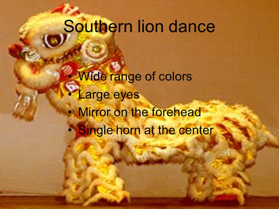 Southern lion dance Wide range of colors Large eyes Mirror on the forehead Single horn at the center