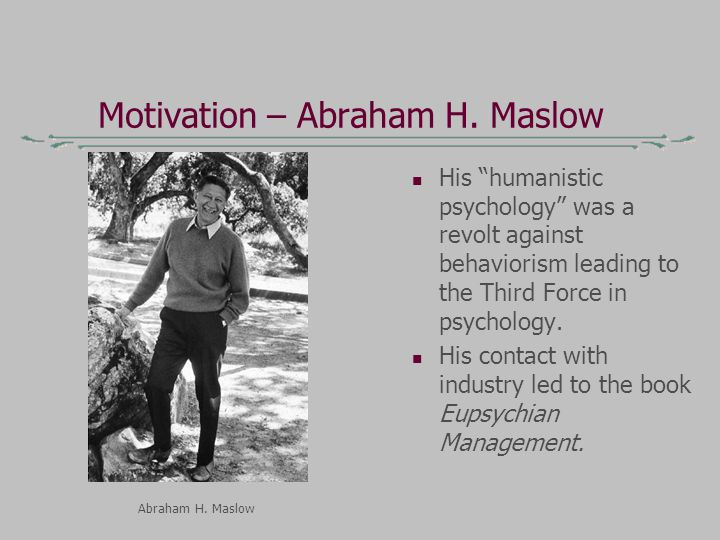 Motivation – Abraham H.