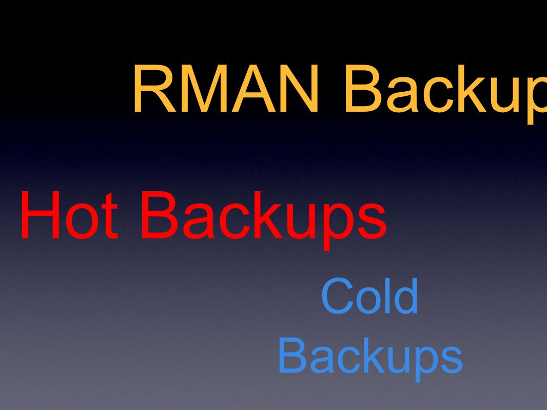 RMAN Recovery rman TARGET sys/password@SID RMAN> STARTUP FORCE MOUNT; RESTORE DATABASE; RECOVER DATABASE; ALTER DATABASE OPEN; Result: No Data Loss