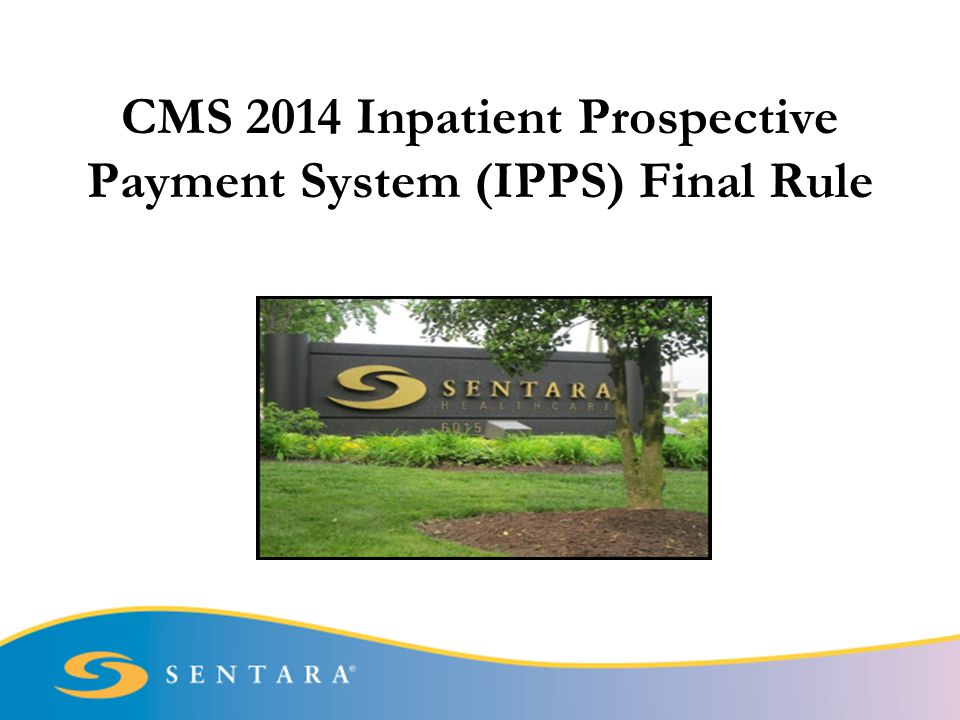 CMS 2014 Inpatient Prospective Payment System (IPPS) Final Rule