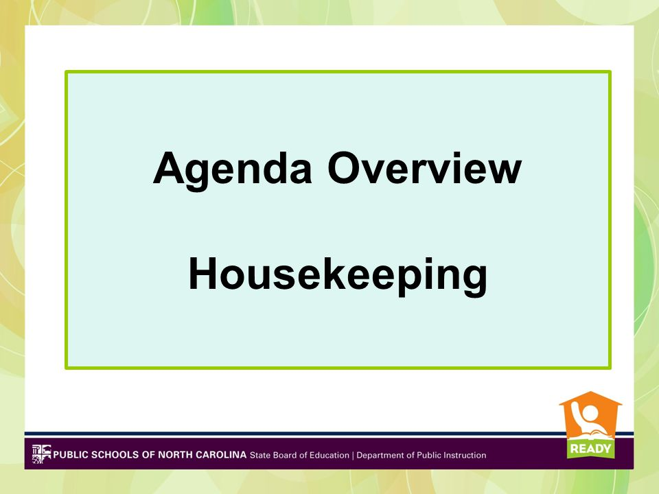 Agenda Overview Housekeeping