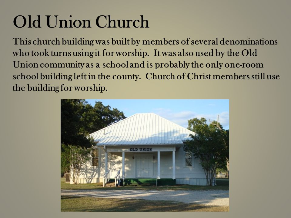 This church building was built by members of several denominations who took turns using it for worship.