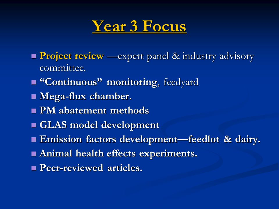 Year 3 Focus Project review —expert panel & industry advisory committee.