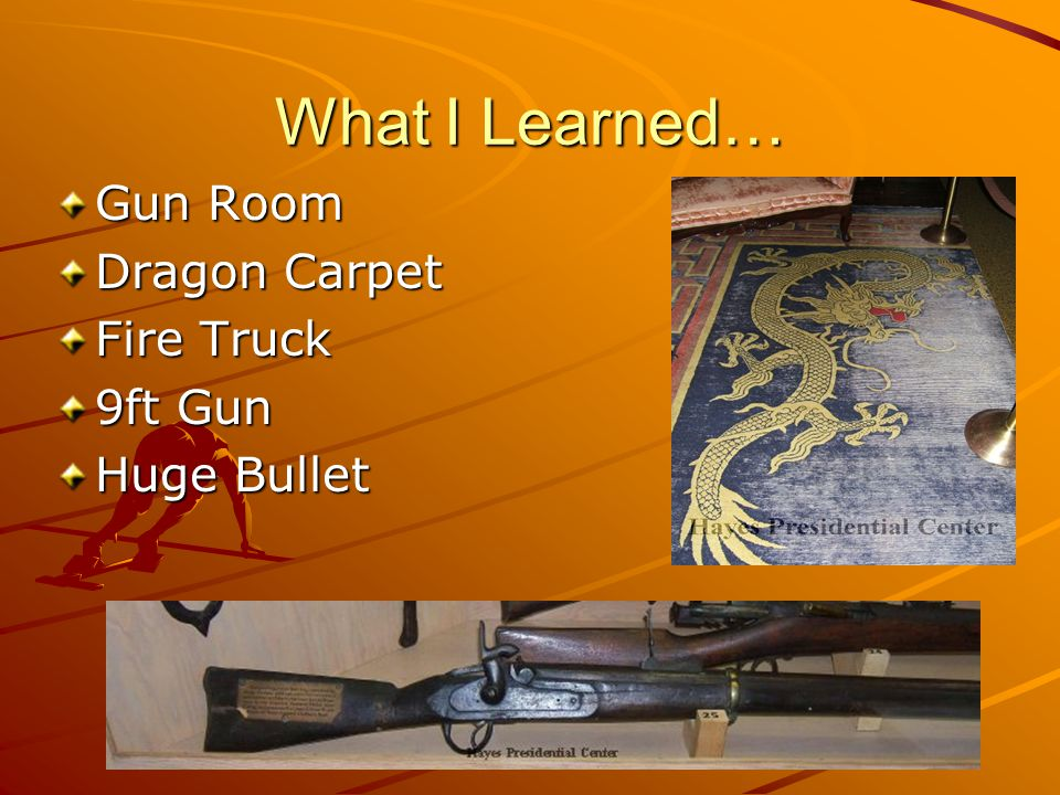 What I Learned… Gun Room Dragon Carpet Fire Truck 9ft Gun Huge Bullet