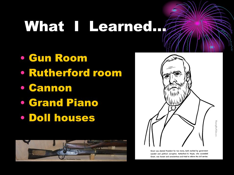 What I Learned… Gun Room Rutherford room Cannon Grand Piano Doll houses