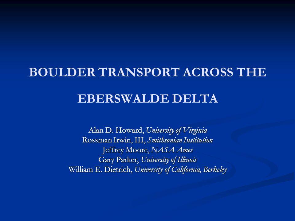 BOULDER TRANSPORT ACROSS THE EBERSWALDE DELTA Alan D.