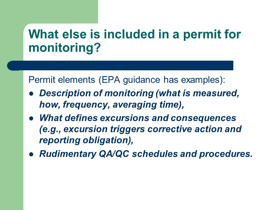 What else is included in a permit for monitoring.