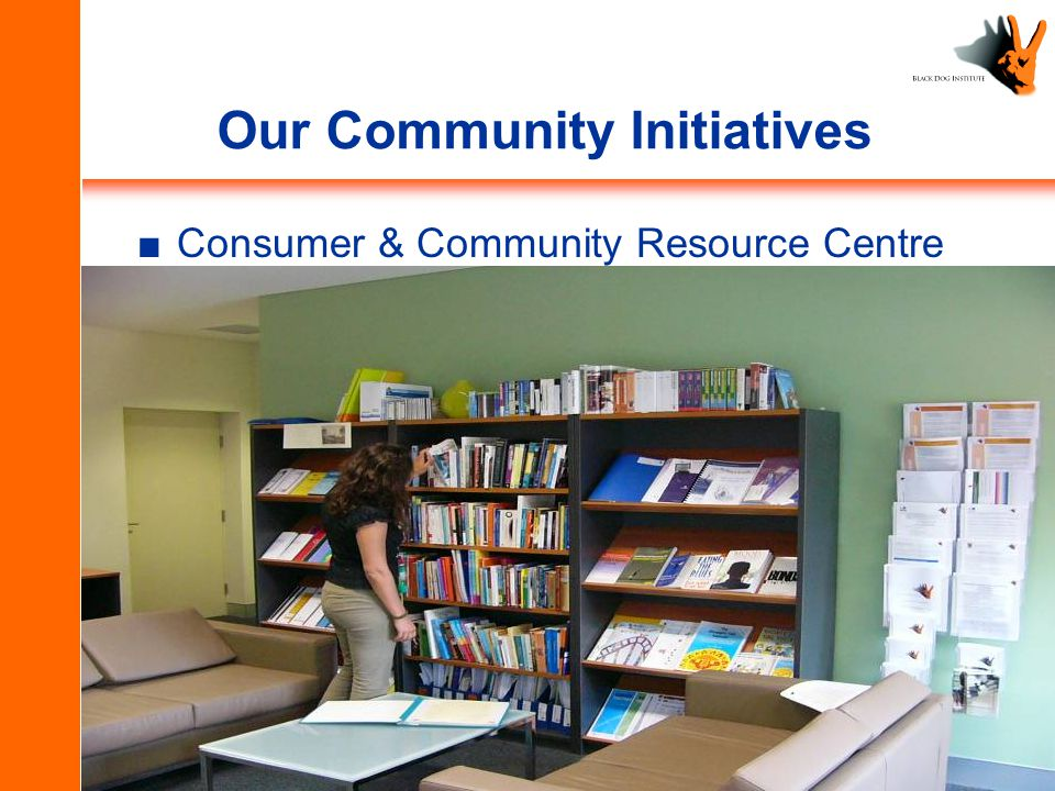 Our Community Initiatives ■C■Consumer & Community Resource Centre