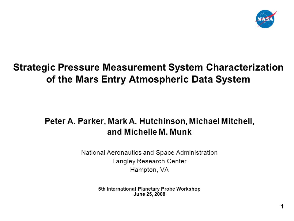 1 Strategic Pressure Measurement System Characterization of the Mars Entry Atmospheric Data System Peter A.