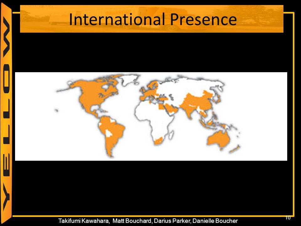 10 Takifumi Kawahara, Matt Bouchard, Darius Parker, Danielle Boucher International Presence 10