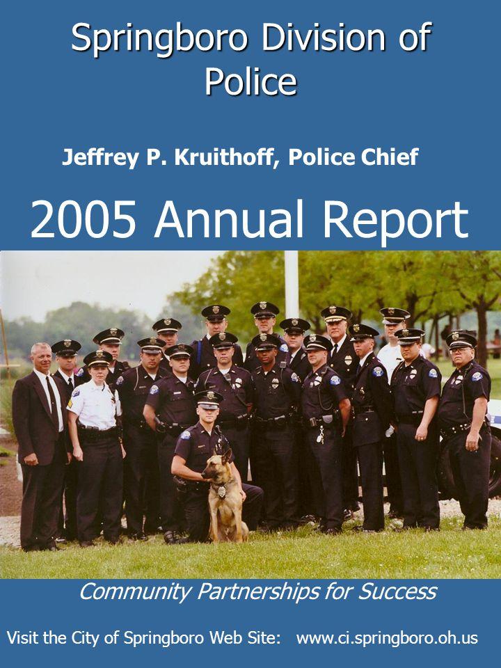 Springboro Division of Police 2005 Annual Report Jeffrey P.